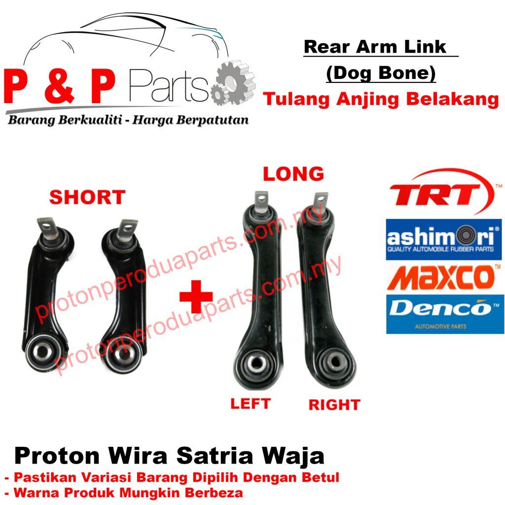Tulang Anjing - Proton Wira Satria Waja - Rear Arm Link / Dog Bone