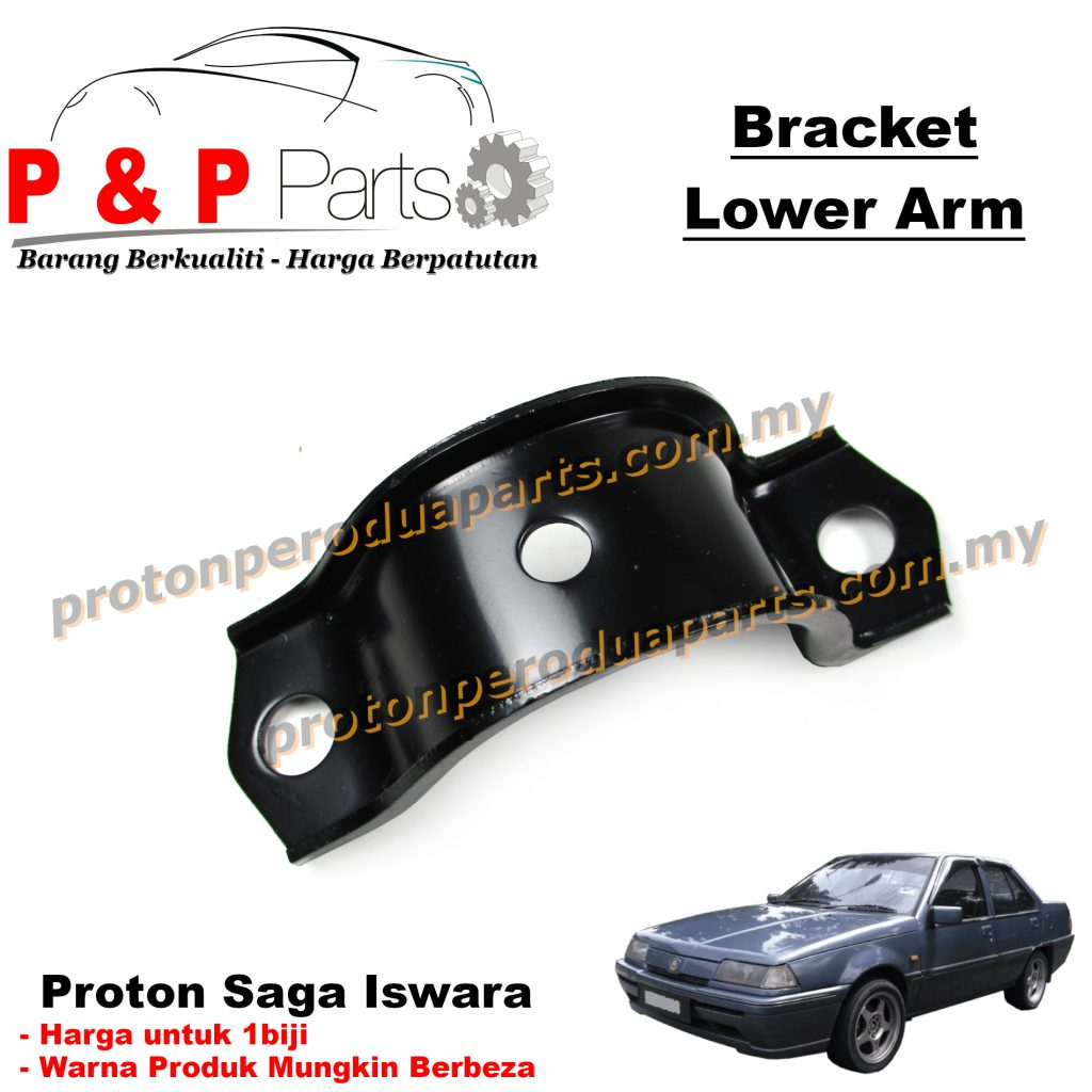 Lower Arm Bracket Braket - Proton Saga Iswara - 1biji