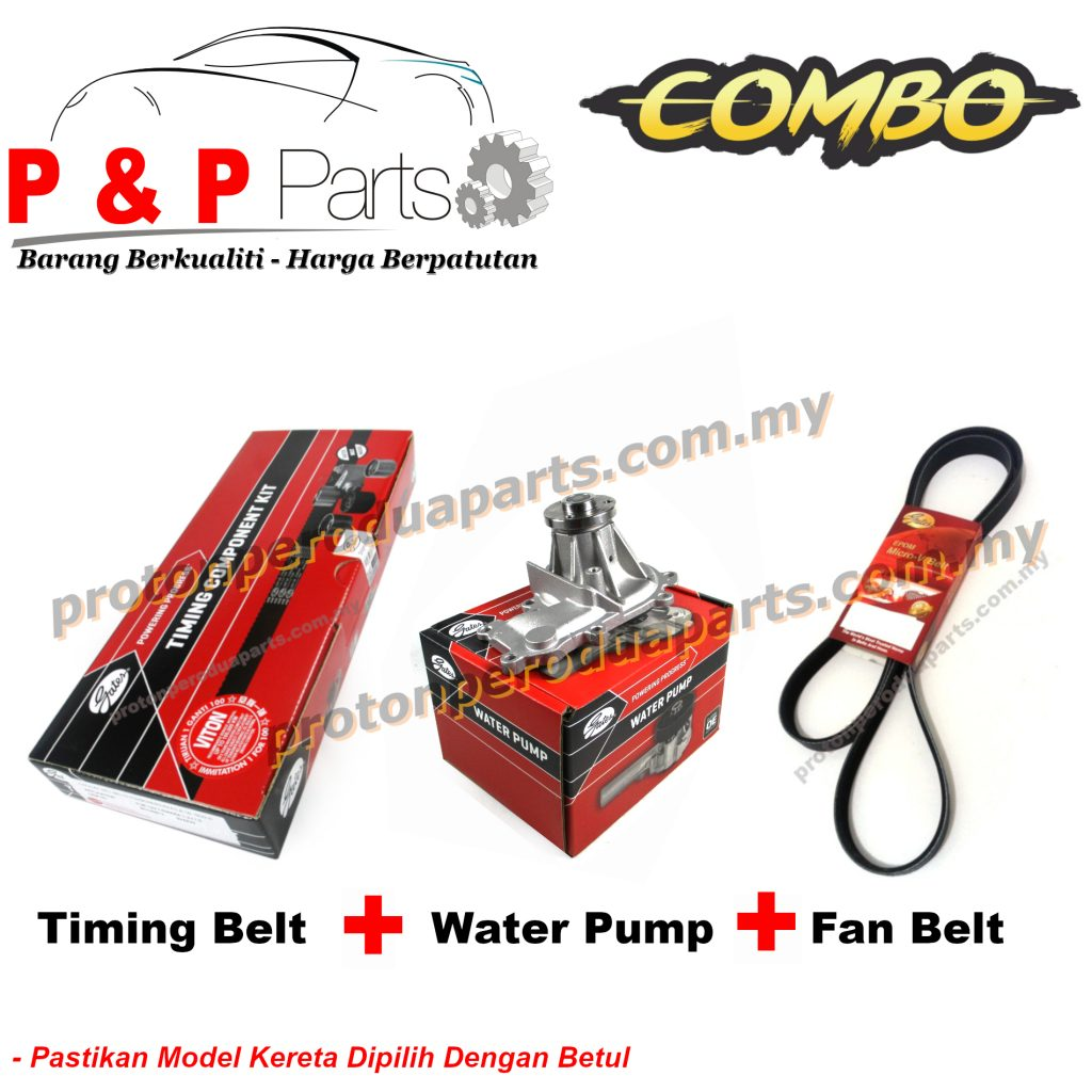Timing Belt + Water Pump + Fan Belt For Proton Gen 2 Persona BLM FL FLX Exora CPS CFE - Gates / GMB