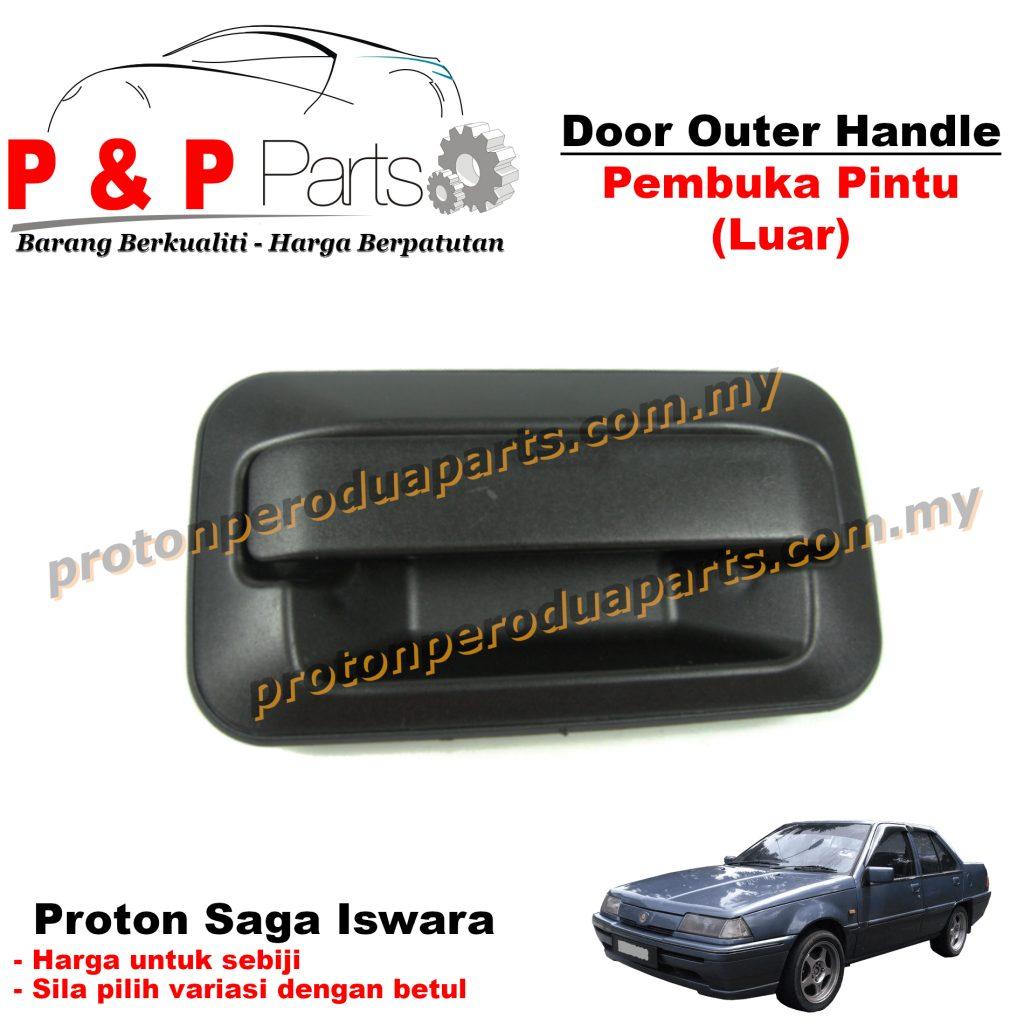 Door Outer Handle Pembuka Pintu Luar - Proton Saga 8V 12V Iswara