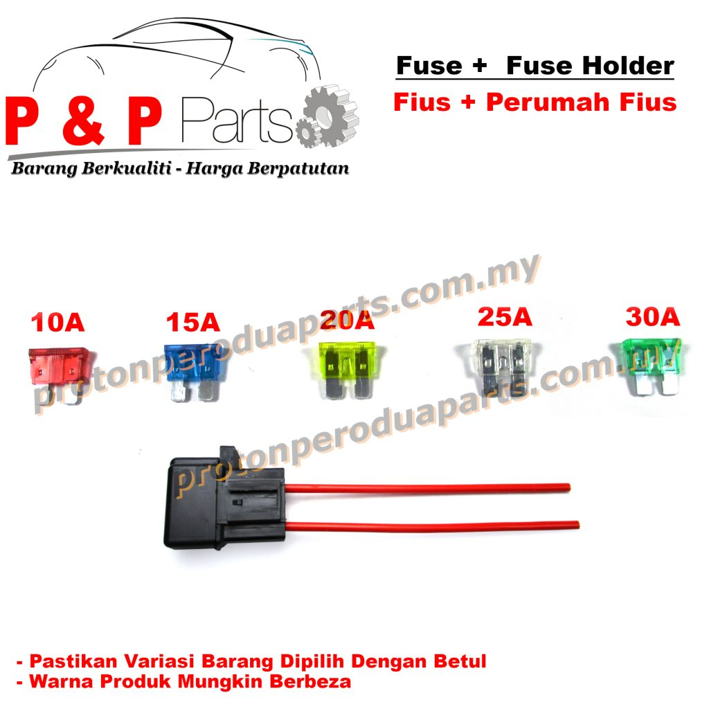 Fuse + Fuse Holder / Fius + Tapak Fius 10A 15A 20A 25A 30A (High Quality)