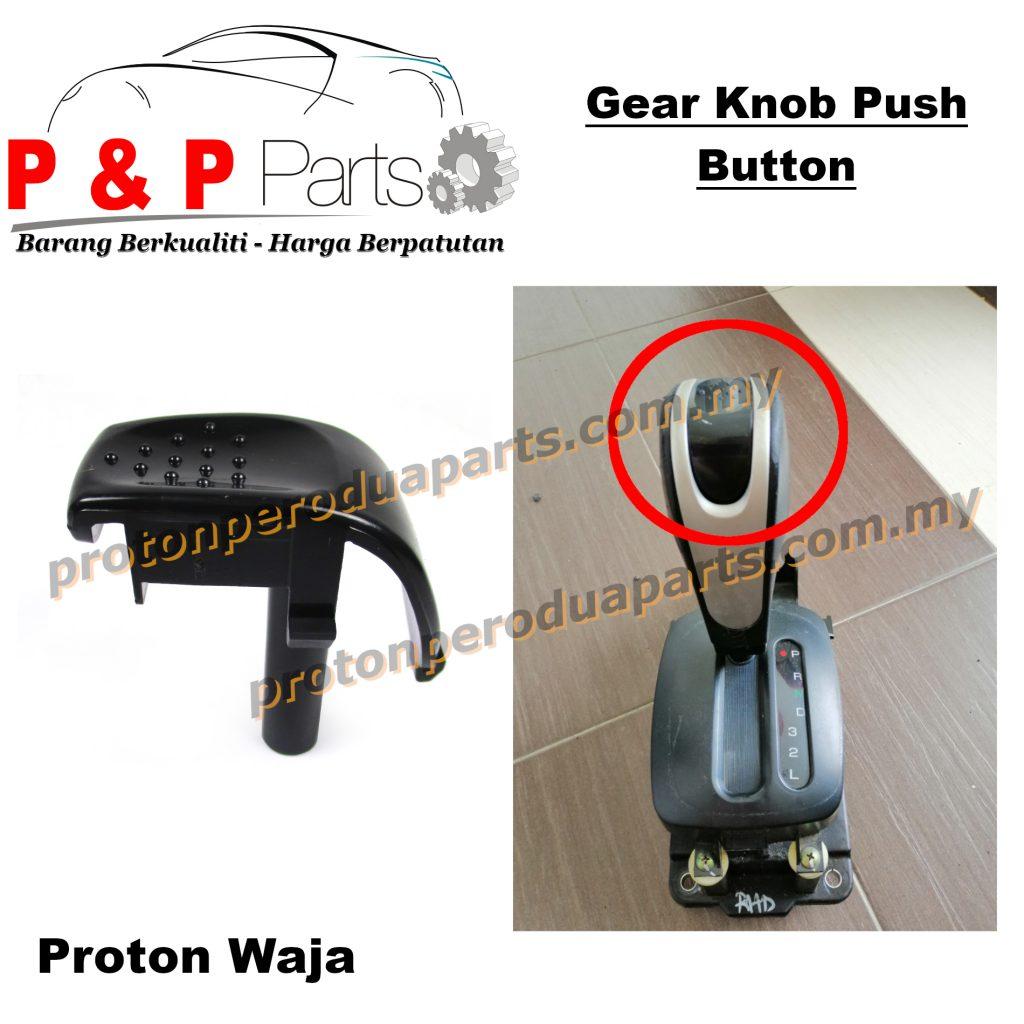 Gear Knob Push Button Tombol Gear Auto - Proton Waja - Automatic