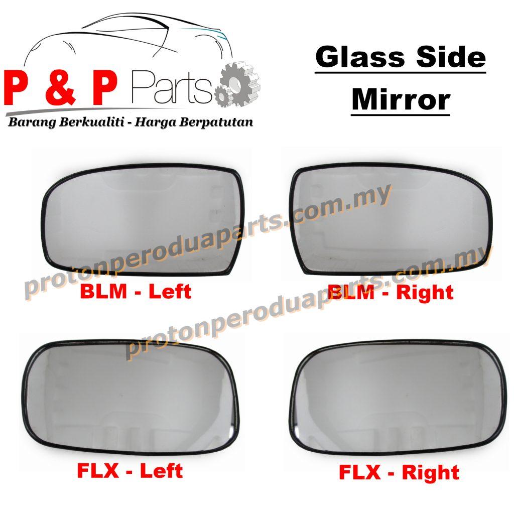 Side Mirror Glass Kaca Cermin Sisi - Proton Saga BLM FL FLX