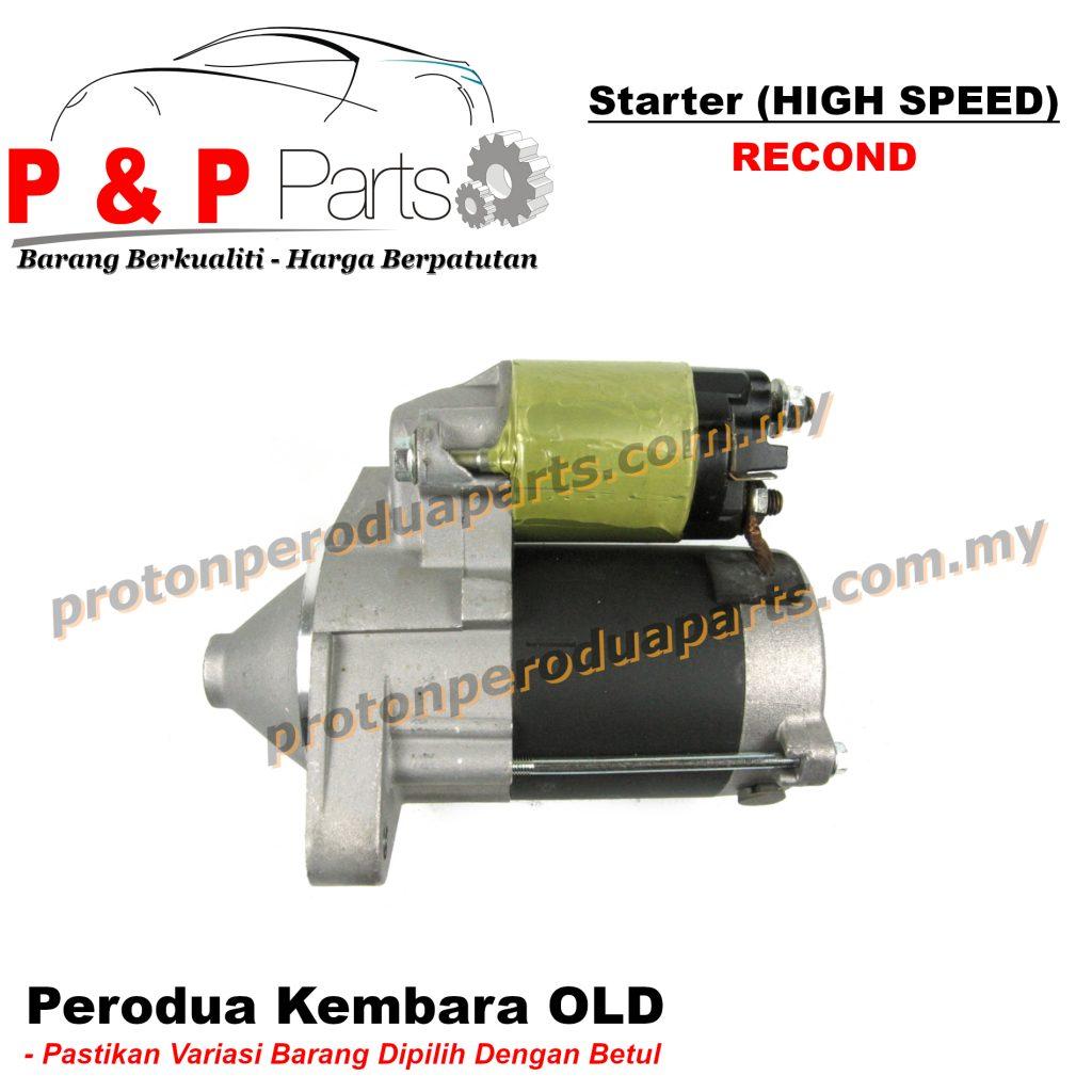 Starter HIGH SPEED for Perodua Kembara OLD - RECOND