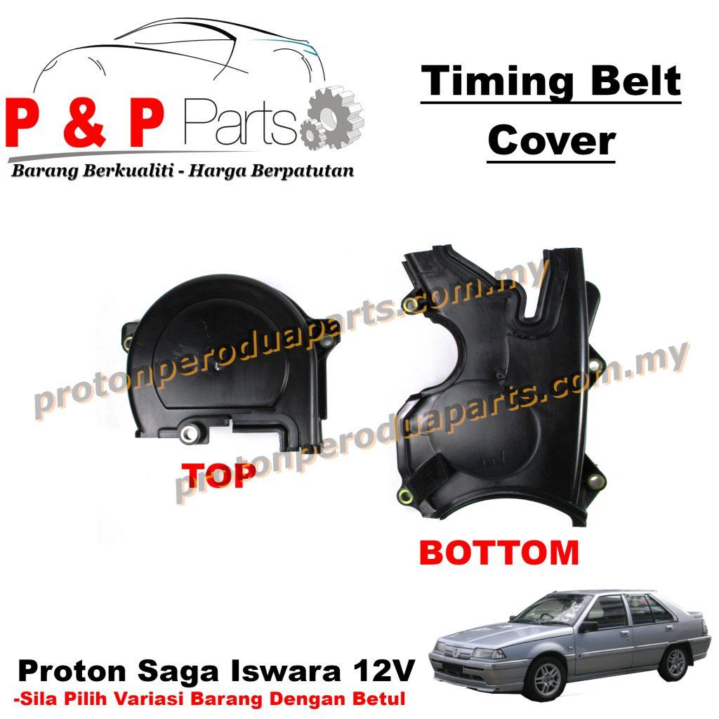 Cover Penutup Timing Belt Top Bottom - Proton Saga Iswara 12V