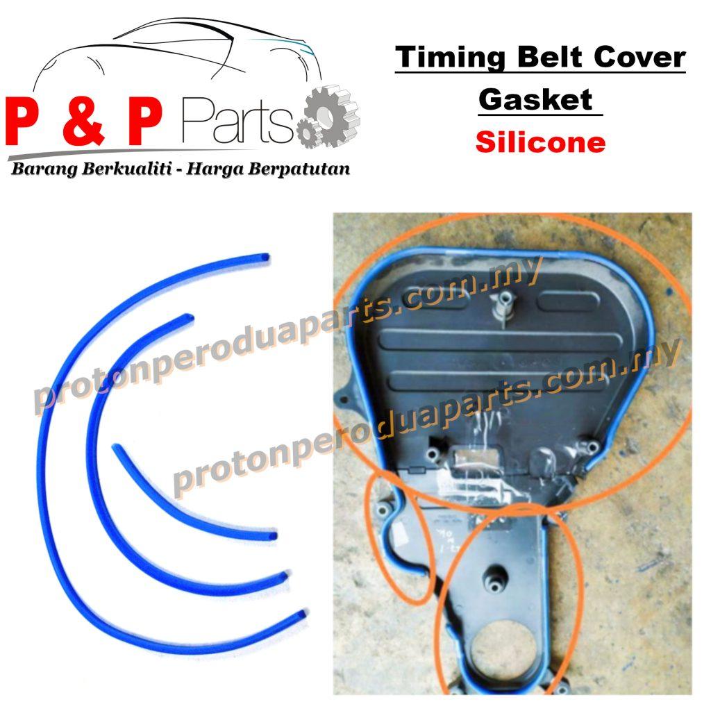 Timing Belt Cover Gasket Silicone For Gen 2 Persona BLM FL FLX Exora Preve Waja Satria Neo CAMPRO