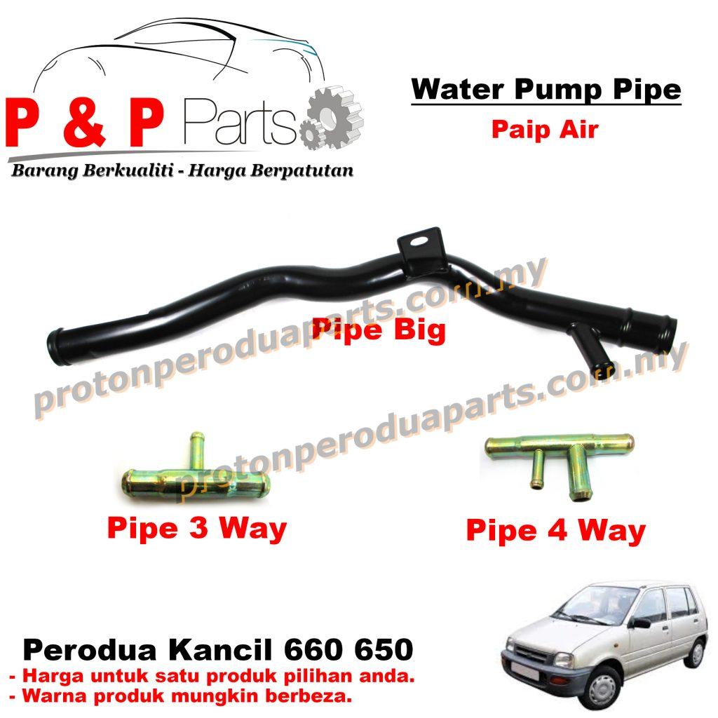 Water Pump Pipe / Paip Air 3 / 4 Ways For Perodua Kancil 660 850